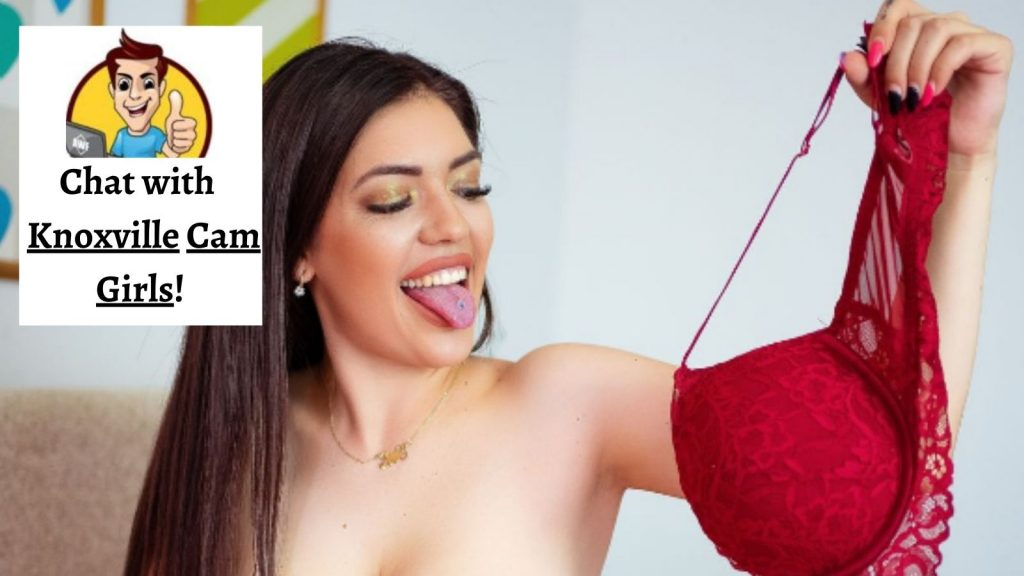 Chat with Knoxville Cam Girls!